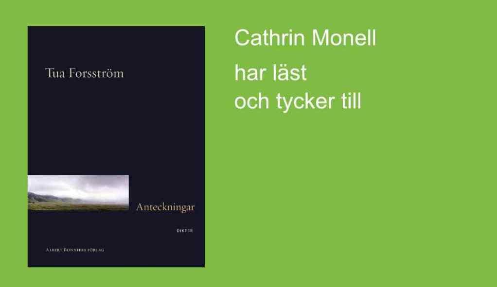 Anteckningar av Tua Forsström – bokbloggenSkrivarSidan.nu